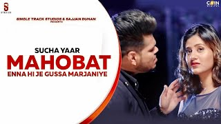 Mohabat Sucha Yaar Ft Anjali Arora Video HD