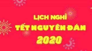 Lịch nghỉ Tết Nguyên đán Canh Tý 2020