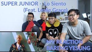 """SUJU NAMBAH MEMBER CEWEK"" | SUPER JUNIOR - LO SIENTO Ft Leslie Grace MV Reaction bareng YESUNG KW !"