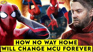 How Spider-Man No Way Home Will Change MCU Forever || Comicverse