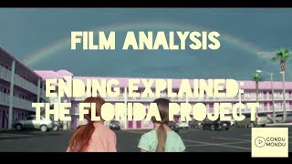 Ending Explained | The Florida Project