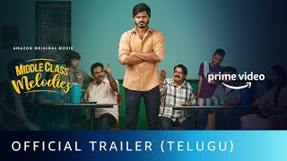 Middle Class Melodies - Official Trailer (Telugu)