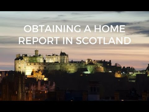 Obtaining a Home Report in Scotland with Home Report Company