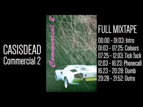 CASisDEAD - Commercial 2: Full mixtape