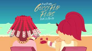 "BHAD BHABIE feat. Lil Yachty - ""Gucci Flip Flops"" (Official Audio)"