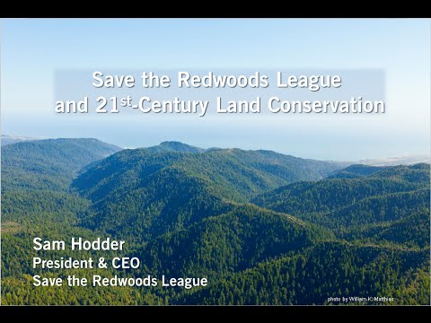 Save the Redwoods League and 21st-Century Land Conservation