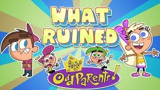 What RUINED the Fairly Oddparents?