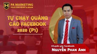 [PA Marketing] Hướng dẫn tự chạy quảng cáo Facebook 2019 - Phần 1