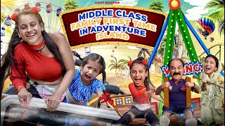 Middle Class Family First Time In Adventure island || Aditi Sharma