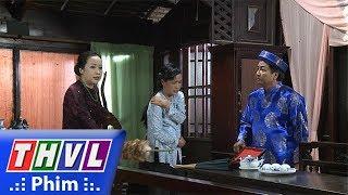 THVL | Phận làm dâu - Tập 11[1]: Bà Hội đồng cho rằng Thảo ăn cắp tiền nên ra tay đánh đập cô