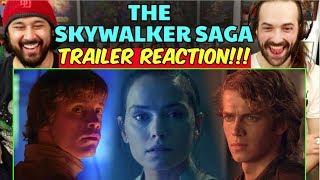 THE SKYWALKER SAGA - TRAILER | REACTION!!!