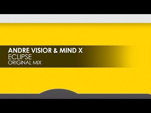 Andre Visior & Mind X - Eclipse [Teaser]