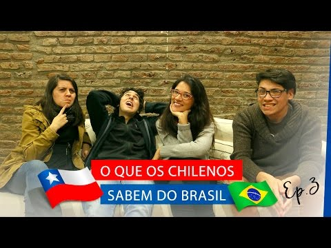 O que os Chilenos SABEM do Brasil - Ep. 3 | La Mirada Chilena