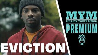 EVICTION (2017)   Drama Short Film   MYM