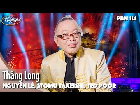 PBN 114 | Nguyên Lê, Stomu Takeishi, Ted Poor - Thăng Long