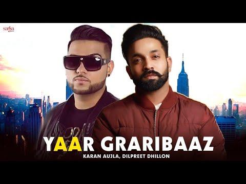 Yaar Graribaaz - Dilpreet Dhillon - Karan Aujla - Shree Brar - Desi Crew