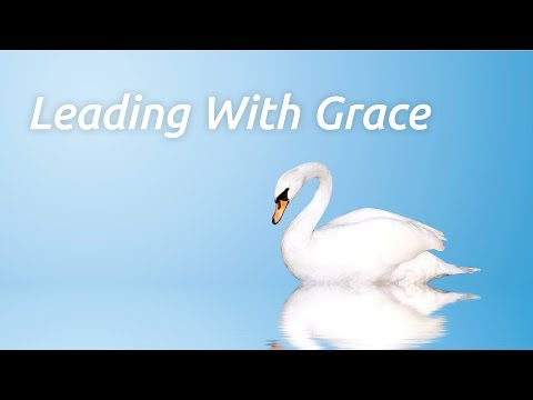 Leading with Grace