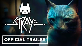 Stray - Official Gameplay & Release Window Trailer