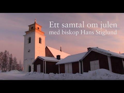Ett samtal om julen med biskop Hans Stiglund