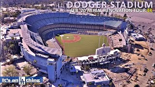 Dodger Stadium $100 Million Renovation Aerial Update Feb '20