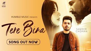 Tere Bina – Sameer Chohan