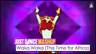 Just Dance - Shakira (This Time For Africa) (FANMADE MASHUP) - Music