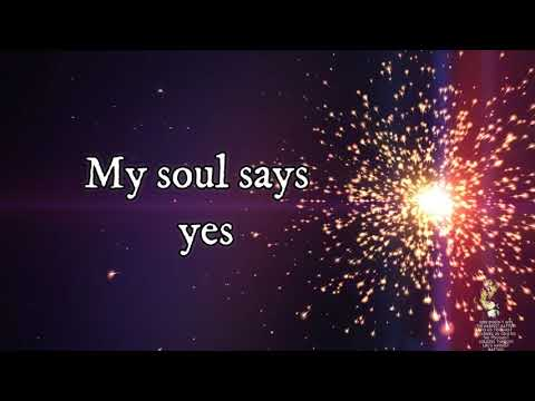 My Soul Says Yes- Sonnie Badu Lyrics