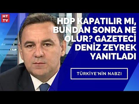 HDP kapatılır mı, bundan sonra ne olur? Gazeteci Deniz Zeyrek yanıtladı