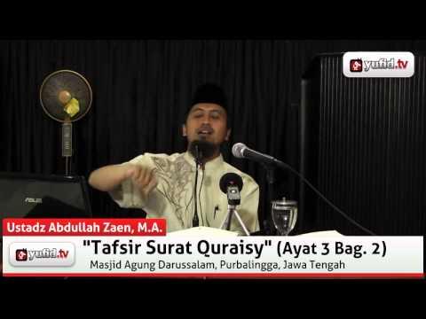 Pengajian Tafsir Quran Surat Quraisy Ayat 3 (Bagian 2)
