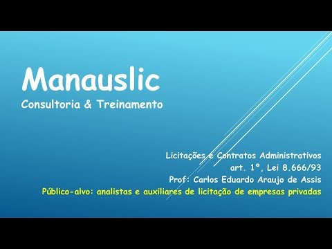 AULA 1 - ART 1° L. 8666/93 - MANAUSLIC