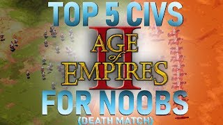 Top 5 Civilizations for NOOBS - AoE2 DM