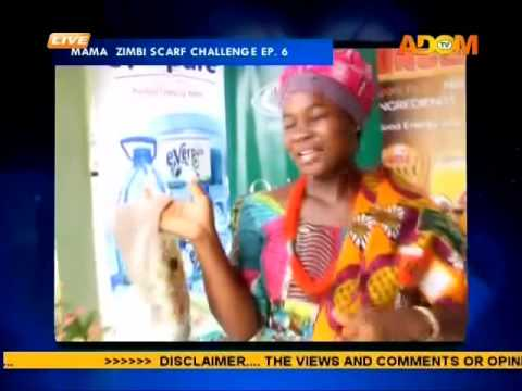 Mama Zimbi Scarf Challenge EP. 6 on Adom TV(2-12-16)