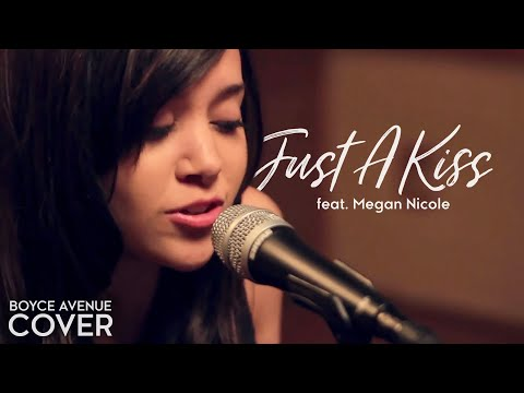 Baixar Lady Antebellum - Just A Kiss (Boyce Avenue feat. Megan Nicole acoustic cover) on iTunes & Spotify