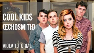 How to play Cool Kids by Echosmith on Viola (Tutorial)
