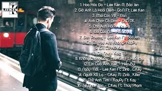 TUYỂN TẬP NHỮNG BÀI RAP HAY VÀ BUỒN NHẤT NĂM 2018 (Rap Việt Tuyển Chọn 2018)