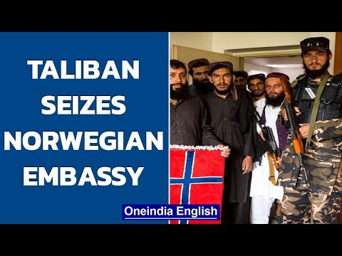 Taliban seizes Norwegian embassy in Kabul, smashes wine bottles and destroys books