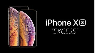 "Apple iPhone XS Parody:  ""iPhone Excess"""