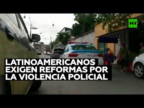 Latinoamericanos exigen reformas urgentes por la violencia policial