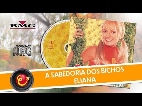 Baixar Eliana - A Sabedoria Dos Bichos