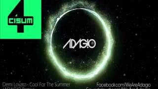 [4CISUM] Demi Lovato - Cool For The Summer (ADAG!O Remix)