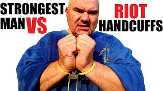 World's Strongest Man VS Riot Textile Handcuffs + Extreme World Record