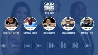 UNDISPUTED Audio Podcast (5.08.18) with Skip Bayless, Shannon Sharpe, Joy Taylor   UNDISPUTED