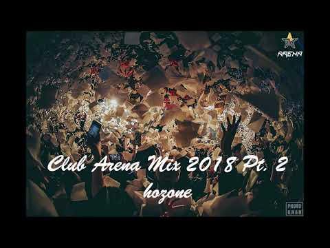 Club Arena Mix 2018 Pt.2 ( 2018 클럽 아레나 믹스 )