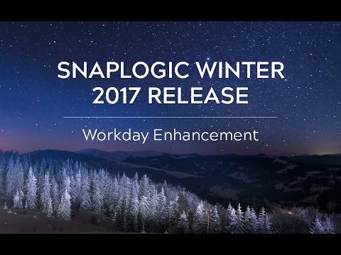 SnapLogic Winter 2017: Workday Enhancement