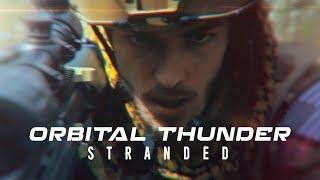 Orbital Thunder: Stranded Part I - Sci-Fi Action Short FIlm