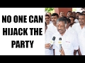 "Panneerselvam says, ""Nobody Can Hijack The party"" : Watch video"