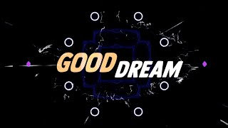 Midsplit, BLEM - Good Dream (ft. A-SHO) - Lyrics