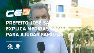 Prefeito José Sarto explica medidas sociais para ajudar famílias