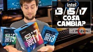 Cosa cambia tra Core i3, Core i5 e Core i7? E Ryzen?