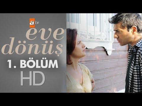 Eve Dönüş  (1.Bölüm) | 7 Ekim Son Bölüm 720p Full HD Tek Parça İzle